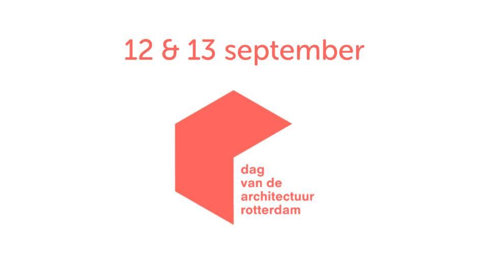 Samenwerking met Dag van der Architectuur Rotterdam